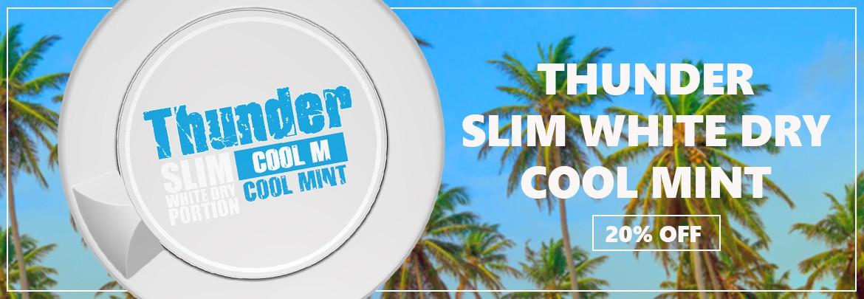 20% off on rolls of Thunder Slim White Dry Cool Mint Snus!